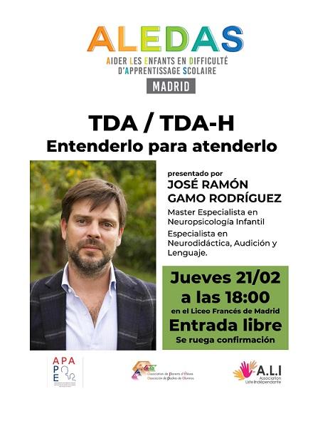 Conferencia ALEDAS MADRID: TDA / TDA-H Entenderlo para atenderlo